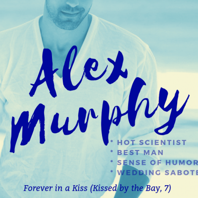 Forever in a Kiss: Alex Murphy